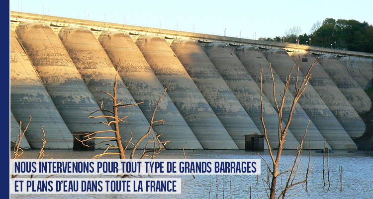 Intervention sur barrages et plans d'eau